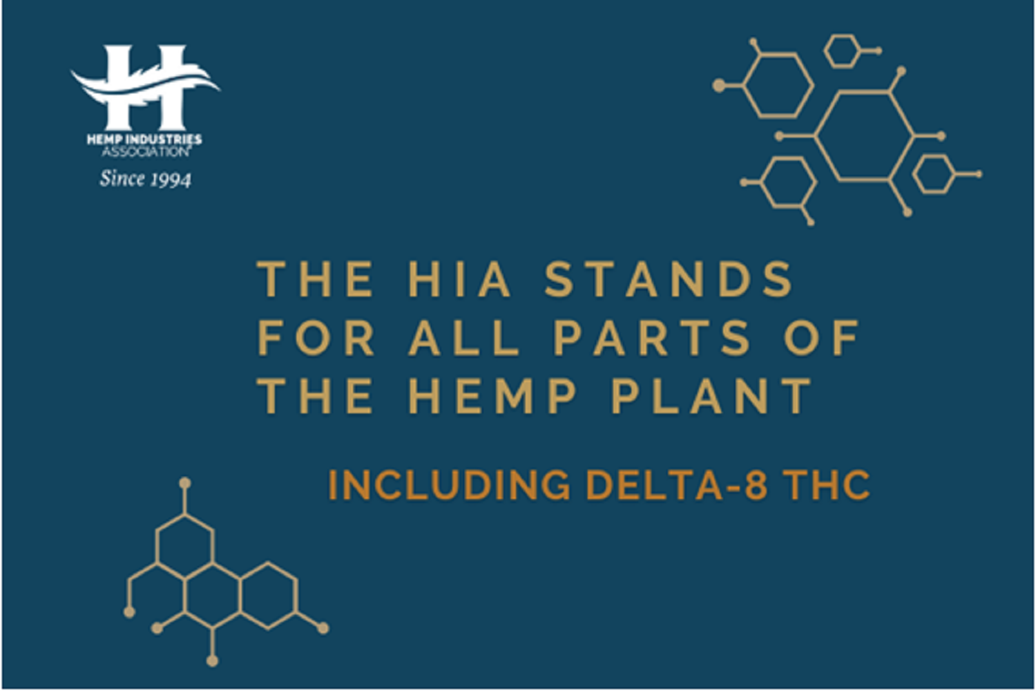 The Hemp Industries Association announced its position that all hemp-derived cannabinoids are Federally legal, Including Delta-8 THC...